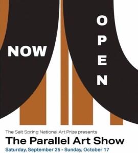 THE PARALLEL ART SHOW,  Salt Spring Island, September 25 – October 17, 2021