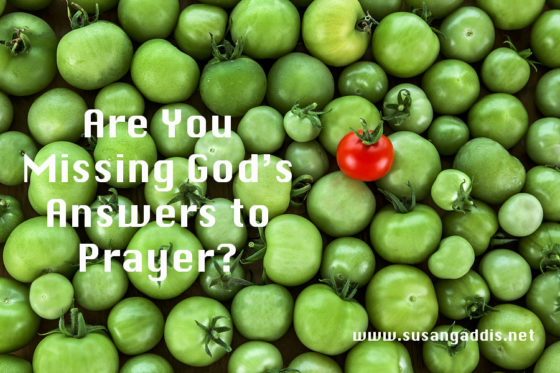 Are You Missing God's Answers to Prayer?