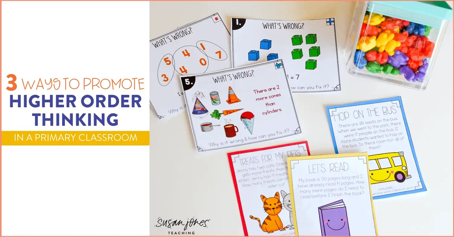 Three Ways To Promote Higher Order Thinking In First Grade