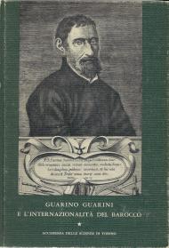 Guarino Guarini e l'internazionalità del Barocco, volume I