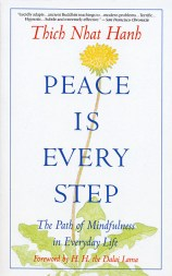 peace_is_every_step_by_thich_nhat_hanh_grande