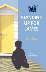 Standing up for James, Jane Raca