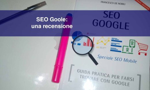 Seo Google: la guida per capire come ragiona Google