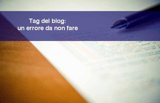 Tag del blog: un errore da non fare per evitare problemi con Google