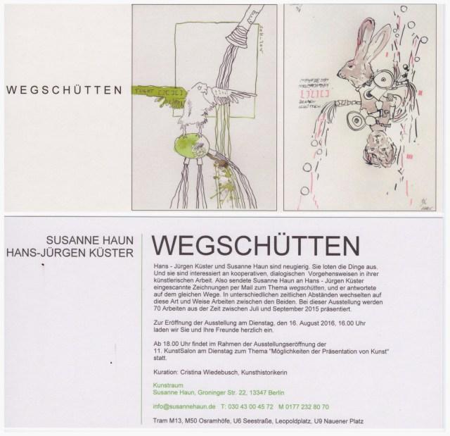 Einladung zur Ausstellung Wegschütten - Jürgen Küster Susanne Haun Cristina Wiedebusch