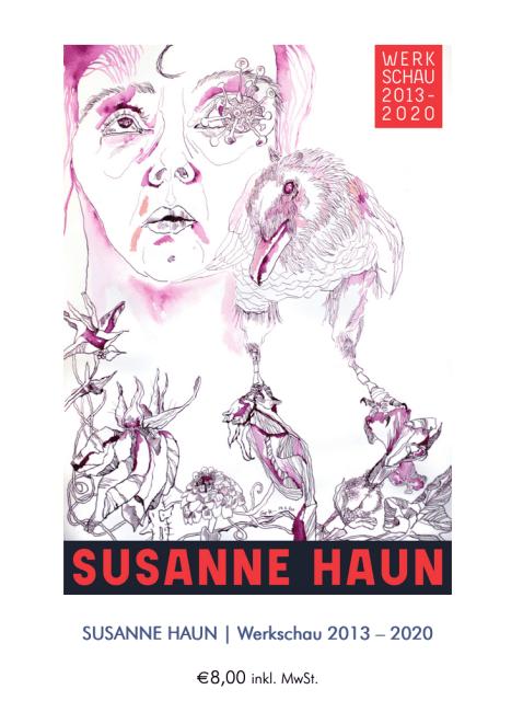 Susanne Haun, Werkschau 2013 - 2020, Cover, Eichhörnchenverlag (c) VG Bild-Kunst, Bonn 2020