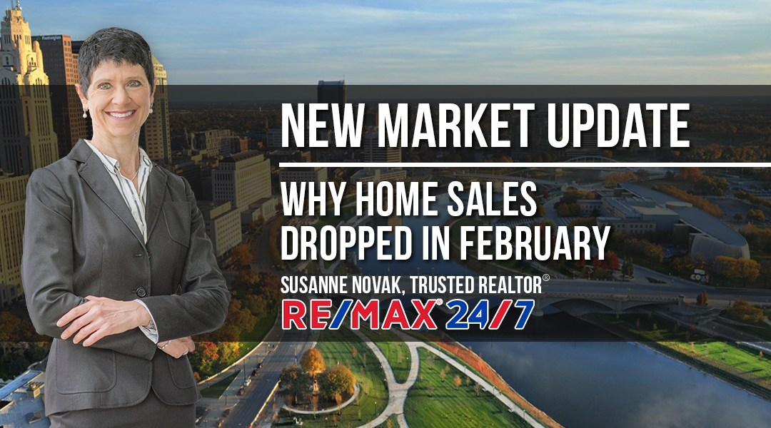 Market Update: Why Home Sales Dropped in February