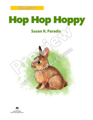 Hop Hop Hoppy is a cute song with lots of staccatos that hop like a bunny.