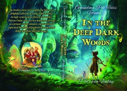 In the Deep Dark Woods