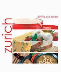 Zurich Dining Out Guide, 3rd edition
