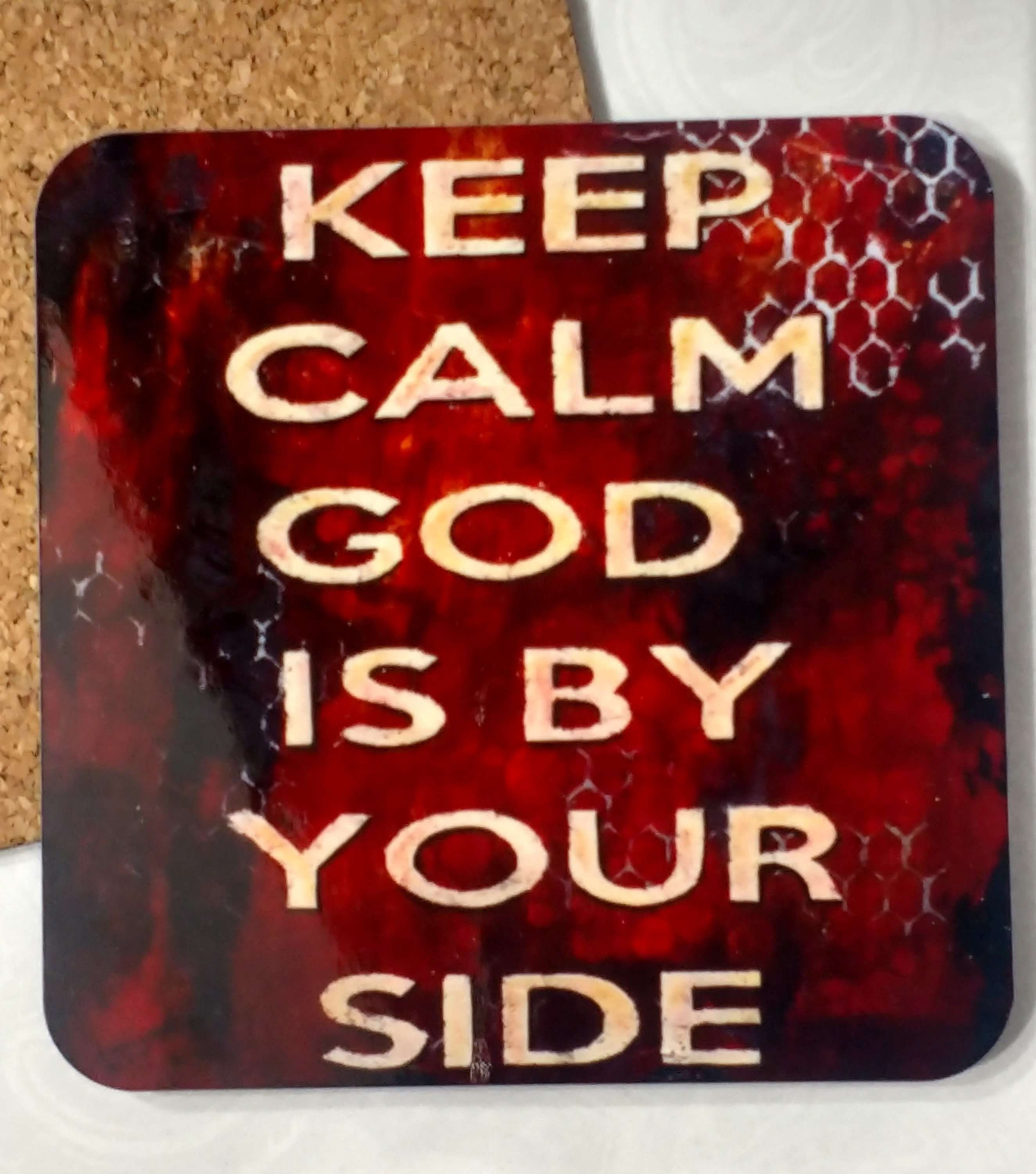 Keep Calm God is by Your Side Coaster by susan Walker Art