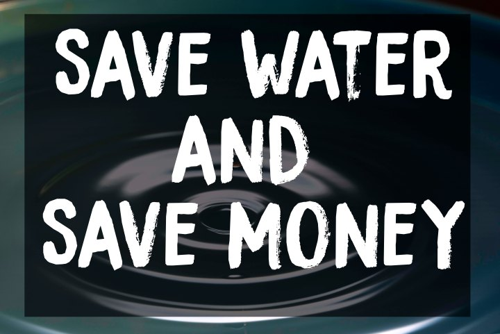 Save Water And Save Money