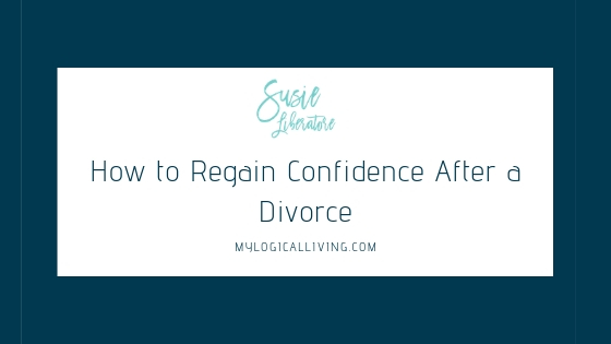 How to Regain Confidence After a Divorce