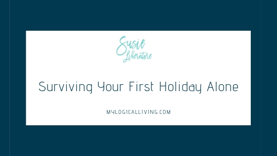 Surviving Your First Holiday Alone