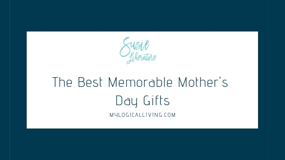 The Best Memorable Mother's Day Gifts