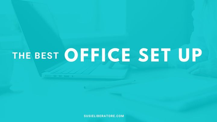 The Best Office Set up for Anyone