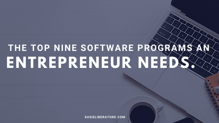The Top Nine Software Programs An Entrepreneur Needs