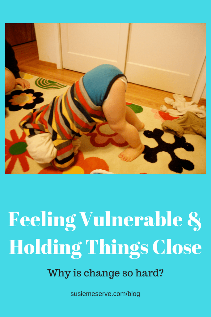 Feeling vulnerable and holding things close. Why is change so hard? Here's why.