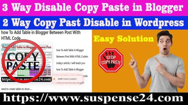 Free Disable Copy Paste In Blogger Blog And WordPress