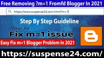Free Removing ?m=1 From Blogger In 2021