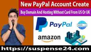 Benefit Of PayPal Account Create In India 2021