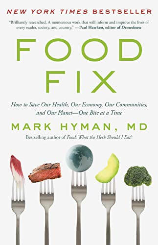 Food Fix, by Mark Hyman
