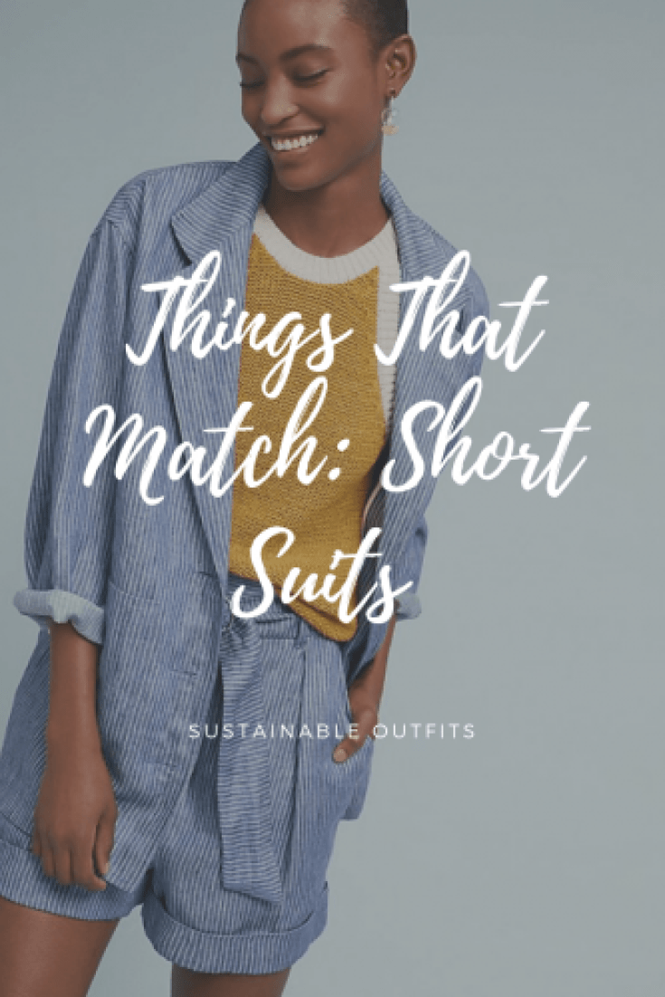 Things that match short suits