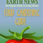 Mother Earth News; Food Gardening Guide.