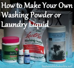 How to make your own washing powder or laundry liquid | SustainableSuburbia.net