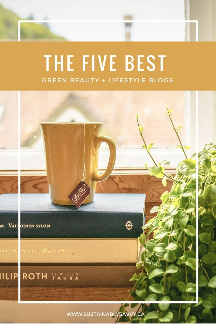 THE FIVE BEST GREEN BEAUTY AND LIFESTYLE BLOGS