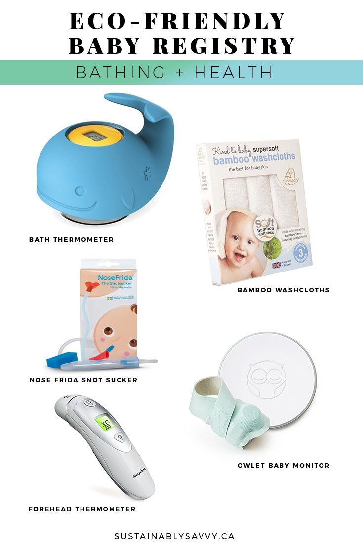 ECO FRIENDLY BABY REGISTRY BATHING AND HEALTH