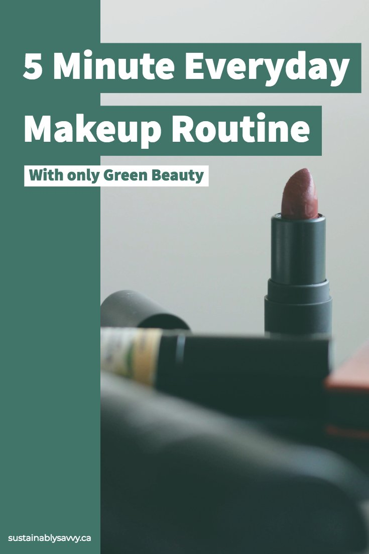 five minute makeup routine green beauty