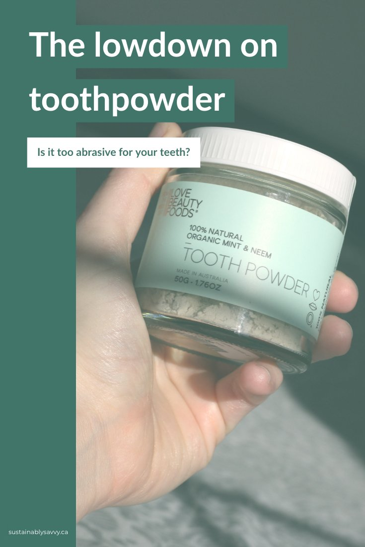 lowdown on toothpowder: too abrasive for your teeth?