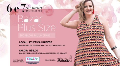 96f966683aac06 Bazar Plus Size de Dia das Mães do Blog Mulherão