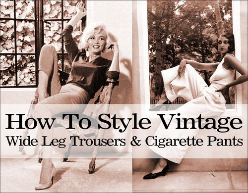 How to style vintage trousers