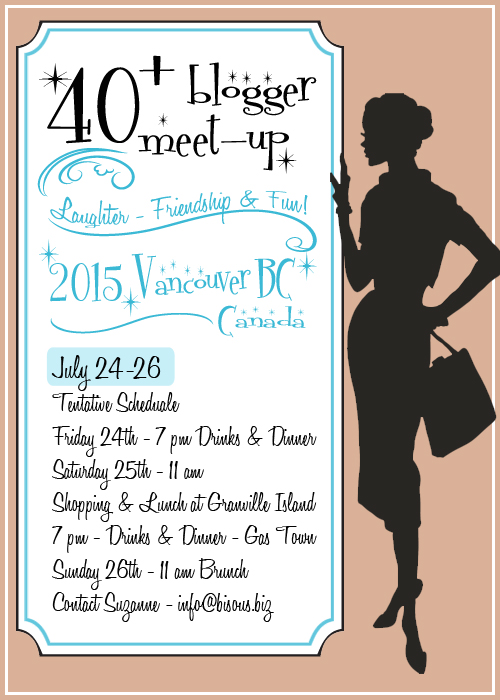 40+ blogger meet-up 2015 Vancouver BC July 24-26