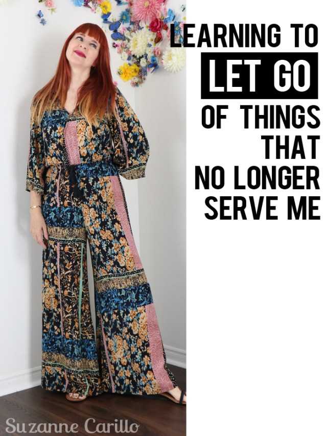 learning to let go of things that no longer serve me