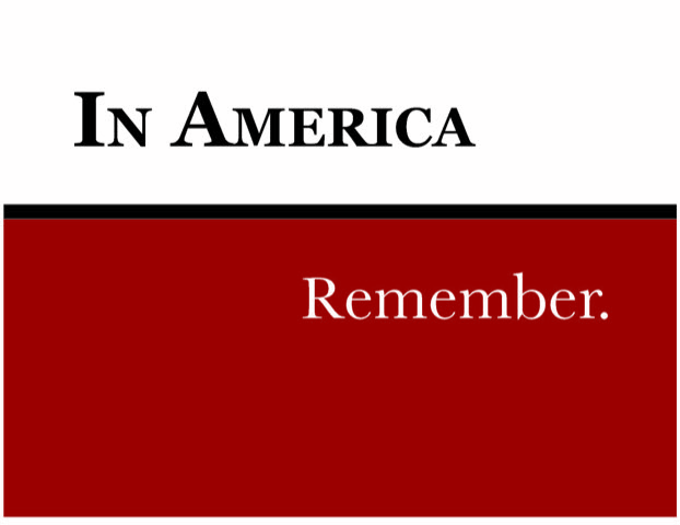 In America...Remember.