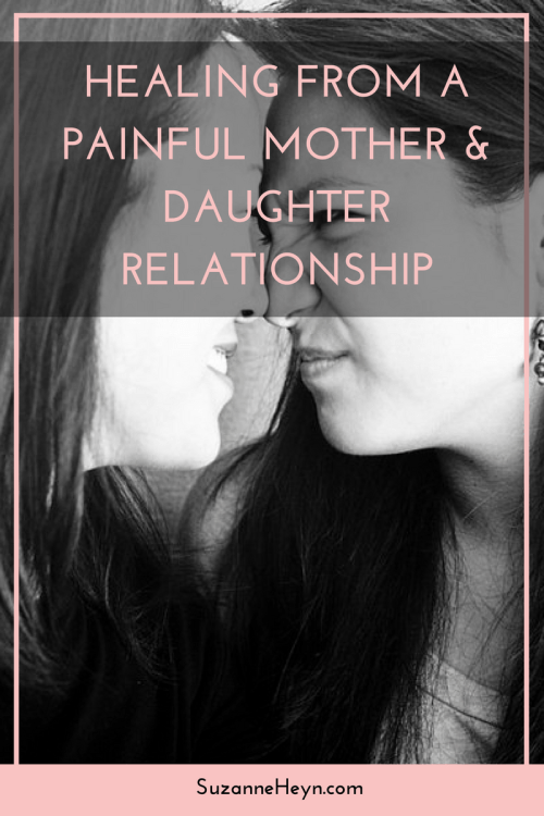 Healing from a painful mother/daughter relationships. Click through to learn how to heal and move on.