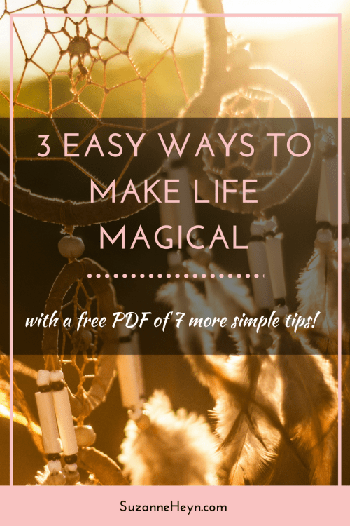 A spiritual guide for making life more magical. Perfect for people wanting a happier, more peaceful and meaningful life. Click through to read more and download the PDF with 7 more simple tips.
