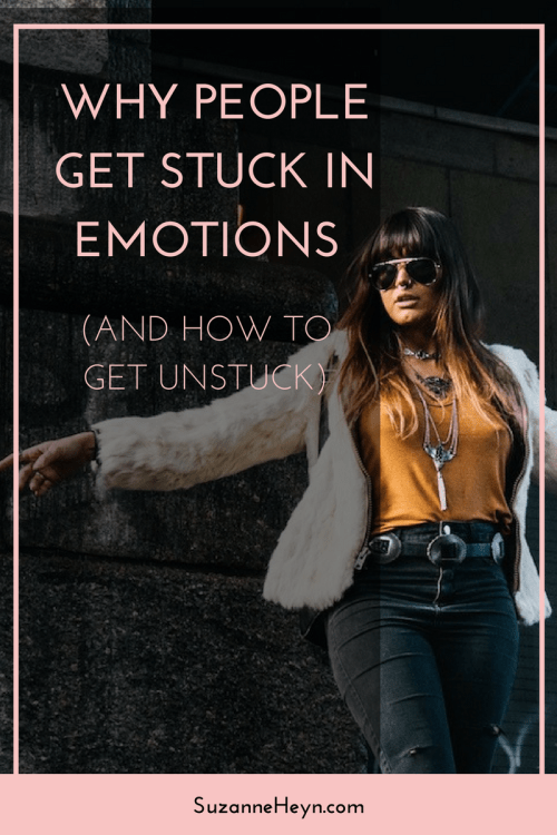 why people get stuck in emotions