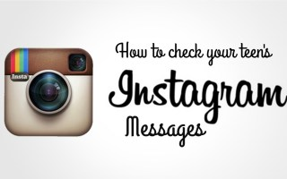 Do you know how to check your teen's Instagram messages?