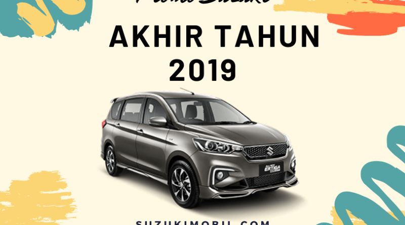 Promo Suzuki Akhir Tahun 2019