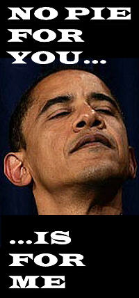 200wde_obama-nopieforyou-isforme