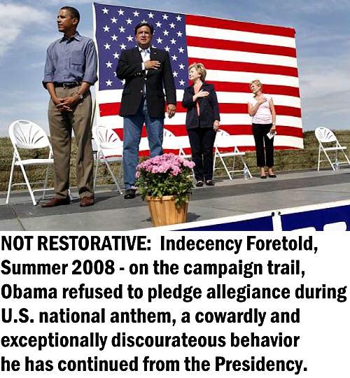500wde_NotRestorative-ObamaRefusesToPledgeAllegianceUSNatAnthem2008
