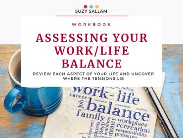 Workbook - Assessing your wok/life balance. Suzy Sallam Coaching