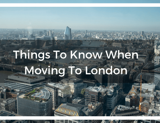 Things to know when moving to London - Observations from a new Londoner on the unexpected ups and downs of living in Central London!