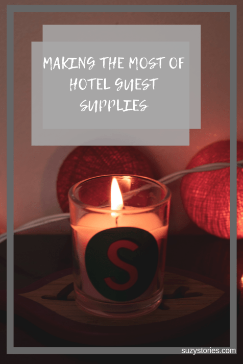 Have you ever thought about how you can make the most of hotel guest supplies? Here's all you need to know to benefit from what hotels have to offer, free of charge!