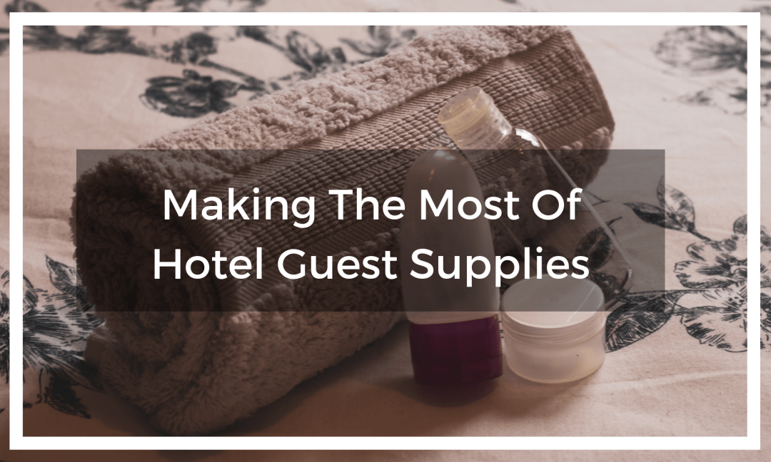 towel and empty hotel guest supplies with title text overlay