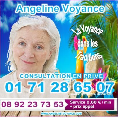 ANGELINE MEDIUM, VOYANCE DANS LES TRADITIONS AU 08.92.23.73.53 (0,60€/mn)